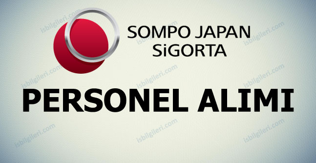 Sompo Japan Sigorta Personel Alımı İş İlanları
