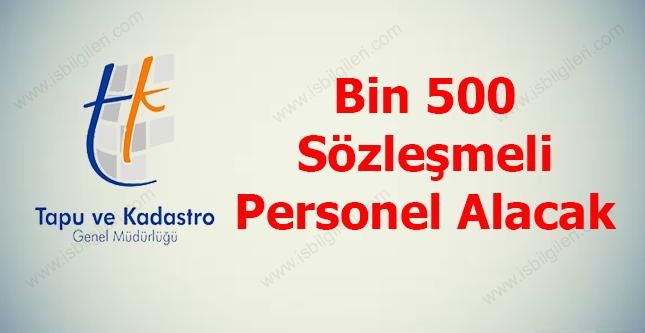 Tapu ve Kadastro Bin 500 Sözleşmeli Personel Alımı Yapacak