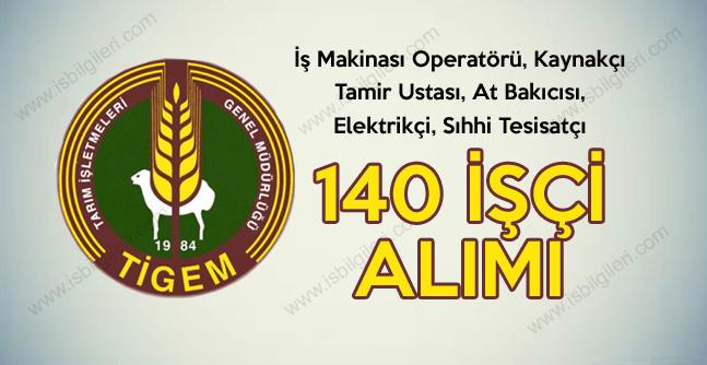 Tarım İşletmeleri GM 4 Tarım İşletme Müdürlüğüne 140 işçi alımı duyurusu yayınladı