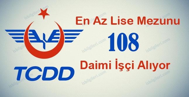 TCDD 108 Daimi İşçi Alıyor