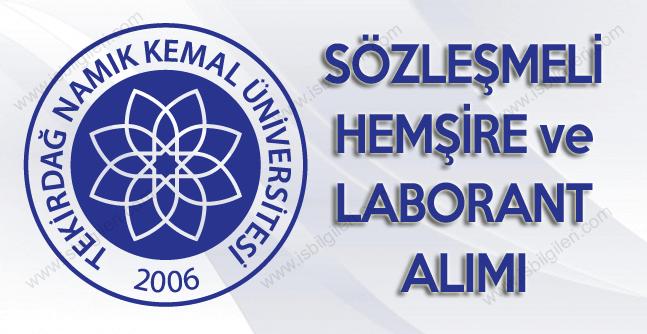 Tekirdağ Namık Kemal Üniversitesi Hemşire ve Laborant Alımı iş ilanı