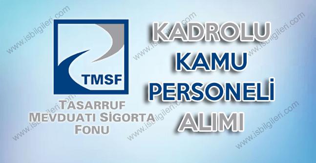 TMSF Yazılı ve Sözlü Sınav ile 3 kadroya 20 kadrolu personel alımı yapacak