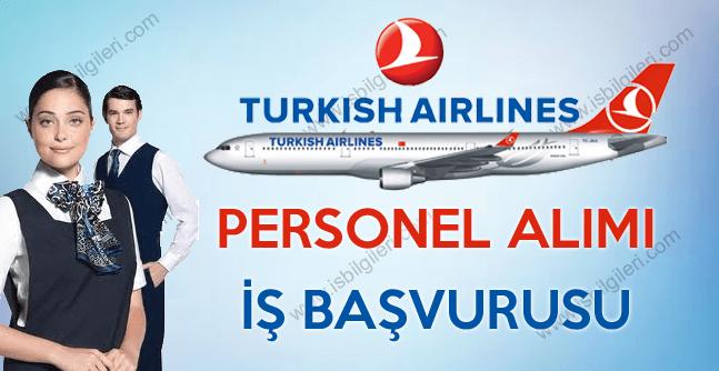 Türk Hava Yolları Kabin Memuru personel alımı iş başvurusu 2017