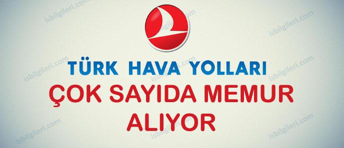 Türk Hava Yolları Memur Alımı Yapıyor