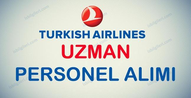 Türk Havayolları Uzman Personel Alımı