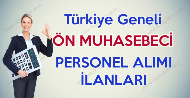 Türkiye Geneli Ön Muhasebeci Alımı Yapılıyor. Alım Yapan Firma ve İller Hangileridir?