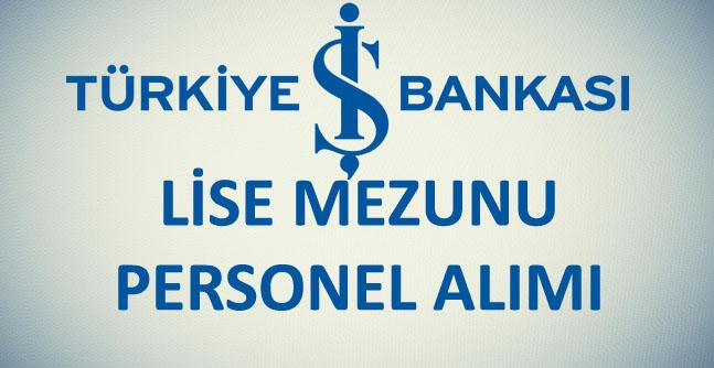 Türkiye İş Bankası Personel Alım İş İlanı