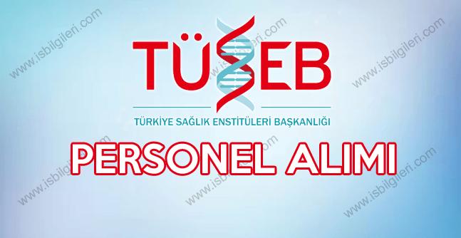 Türkiye Sağlık Enstitüleri sözleşmeli personel alımı için ilan yayınlamıştır