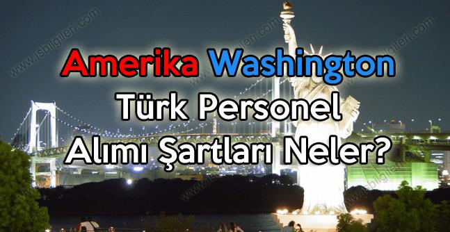 Washington Büyükelçiliği KPSS olmadan Türk Personel Alımı yapıyor