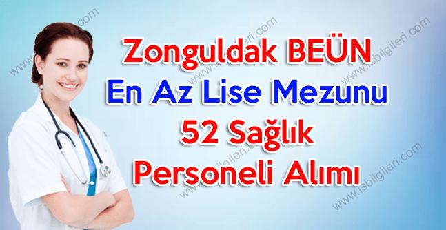 Zonguldak'ta çalışmak üzere lise mezunu 52 sağlık personeli aranıyor