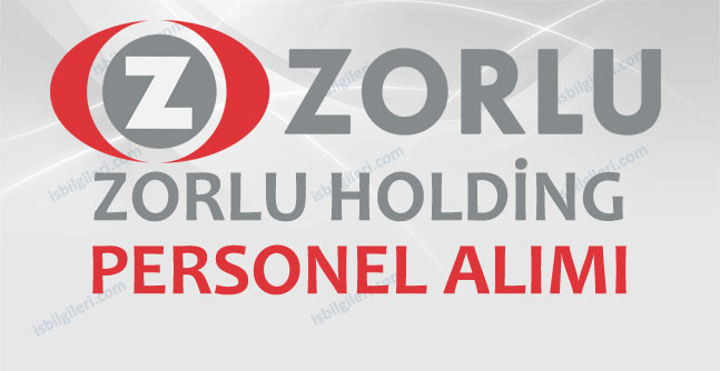 Zorlu Holding Personel Alımı İş İlanları