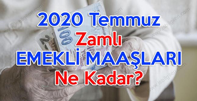 2020 Temmuz En Düşük Emekli Maaşı Kaç Lira? Temmuz emekli maaşları ne kadar olacak?