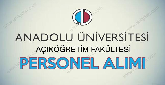 Anadolu Üniversitesi AÖF Sözleşmeli Personel Alımı ilanı 2017