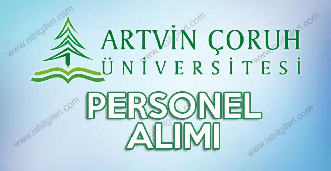 Artvin Çoruh Üniversitesi farklı fakültelere 19 personel alımı ilanı açtı