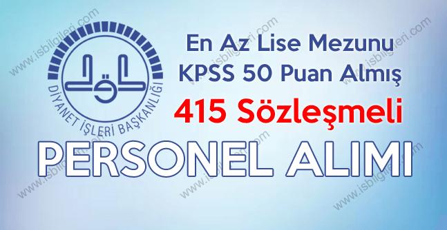 Diyanet İşleri Başkanlığı 50 KPSS Puanı ile  415 Sözleşmeli Personel Alımı yapıyor