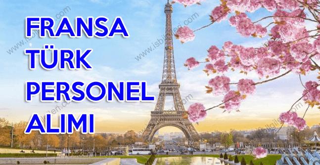 Fransa iş ilanı Türk personel alımı