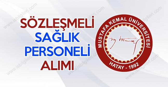 Hatay Mustafa Kemal Üniversitesi 61 sağlık personeli alımı kadroları neler?