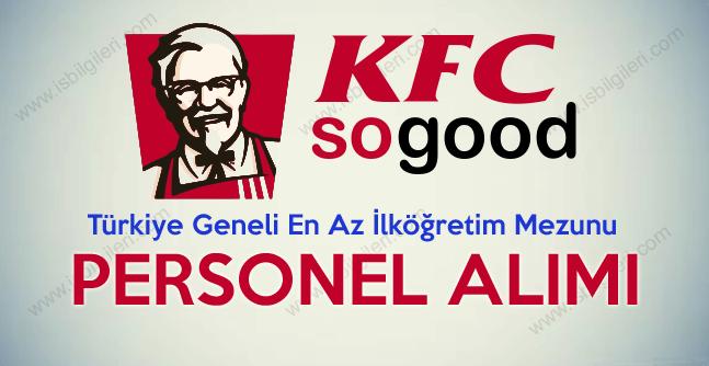 KFC Türkiye Geneli En Az İlköğretim Mezunu Personel Alımı 2017