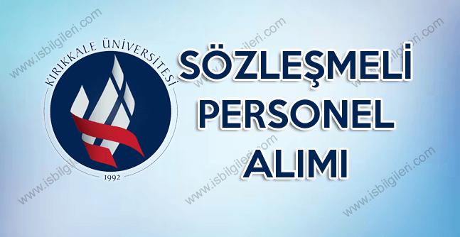 Kırıkkale Tıp Fakültesi sözleşmeli personel alımı yapıyor