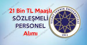 Yıldız Teknik Üniversitesi 21 Bin TL maaşlı Sözleşmeli Personel Alımı