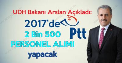 2017'de PTT 2 bin 500 Personel ve Memur alımı yapacak