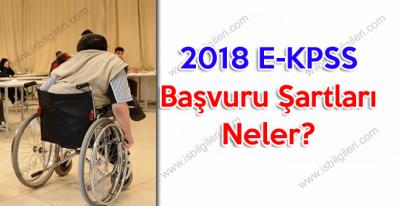 2018 E-KPSS Başvuru Şartları Neler?
