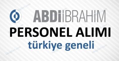 Abdi İbrahim Personel Alımı İş İlanı