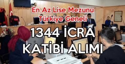 Adalet Bakanlığında çalışacak lise mezunu 1344 icra katibi alımı ilanı