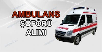 Ambulans Şoförü Alımı İş İlanı