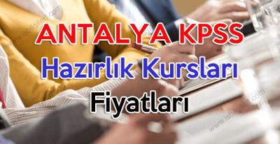 Antalya KPSS Hazırlık Kursları Fiyatları