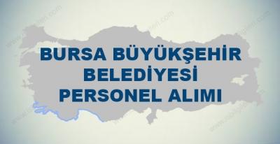 Bursa Büyükşehir Belediyesi Personel Alımları 2017