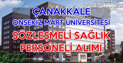 Çanakkale 18 Mart Üniversitesi en az lise mezunu Sağlık Personeli Alımı yapılıyor