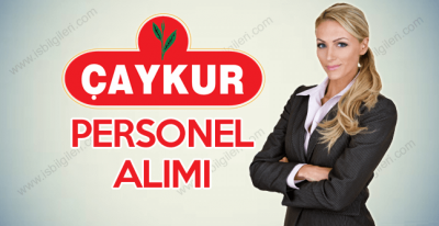 ÇAYKUR Çay İşletmeleri sınav ile personel alımı yapacak