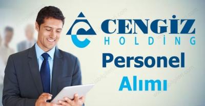 Cengiz Holding Personel Alımı 2017