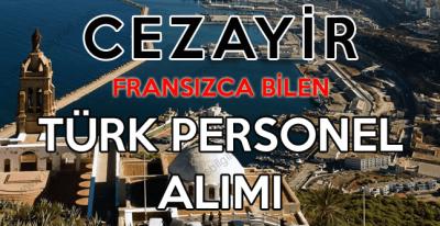 Cezayir Türk Personel İşçi Alımı