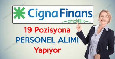 Cigna Finans Emeklilik firması personel alımı iş başvurusu şartları