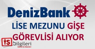 DenizBank Gişe Görevlisi Alıyor
