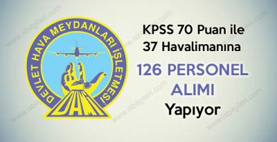 Devlet Hava Meydanları İşletmesi 126 Personel Alımı yapıyor 2017