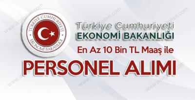 Ekonomi Bakanlığı Giriş Sınavı ile Sözleşmeli Personel Alımı duyurusu yaptı