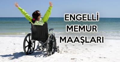Engelli Memur olma şartları neler? Engelli Memur maaşları ne kadar?