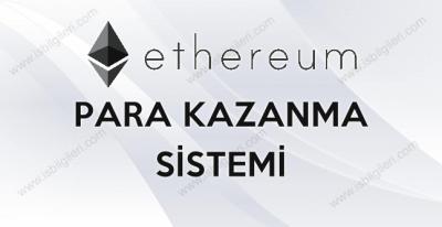 Ethereum ile Nasıl Para Kazanılır?