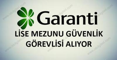 Garanti Bankası Güvenlik Görevlisi Alımı