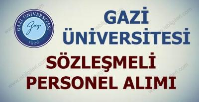 Gazi Üniversitesi 35 Sözleşmeli Personel Alıyor
