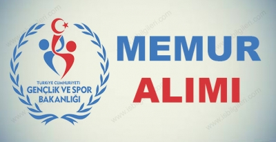 Gençlik ve Spor Bakanlığı 30 Memur Alımı Yapıyor