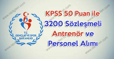 GSB KPSS 50 Puan ile 3200 Spor Uzmanı ve Antrenör Alımı duyurusu