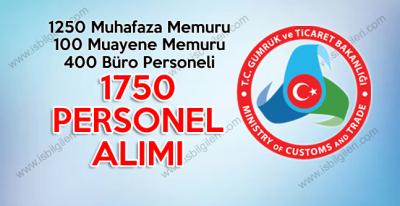Gümrük ve Ticaret Bakanlığı Açıktan Sözleşmeli 1750 Personel Alımı Gerçekleştiriyor