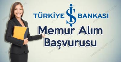 İş Bankası Memur Alım Başvurusu 2018