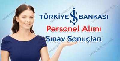 İş Bankası Personel Alımı Sınav Sonuçları