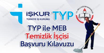 İşkur TYP ile MEB Bakım Onarım ve Temizlik Görevlisi iş başvurusu yapma kılavuzu