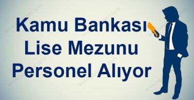 Kamu Bankaları Personel Alımı Yapıyor